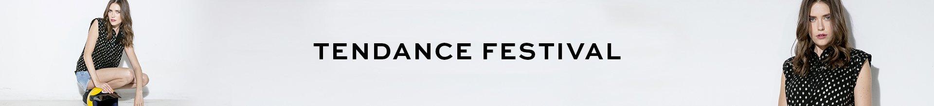 Tendance Festival